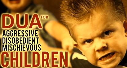 Ruqyah For Stubborn Child