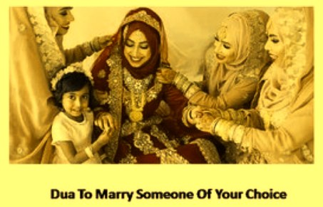 Dua To Marry Someone of Your Choice